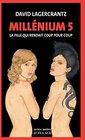 Millenium 5 - La fille qui rendait coup pour coup