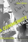 Community Organizer's Tale People and Power in San Francisco