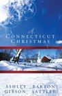 A Connecticut Christmas The Cookie Jar/Stuck on You/Santa's Prayer/Snowbound for Christmas