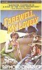 Farewell My Lovely (Philip Marlowe, Bk 2)
