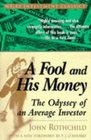 A Fool and His Money  The Odyssey of an Average Investor