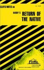 Cliffs Notes on Hardy's The Return of the Native