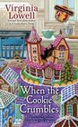 When the Cookie Crumbles (Cookie Cutter Shop, Bk  3)