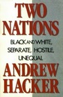 TWO NATIONS BLACK AND WHITE SEPARATE HOSTILE UNEQUAL