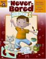 Never-Bored Kid Book 2 Ages 6-7