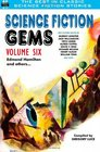 Science Fiction Gems Volume Six Edmond Hamilton and Others