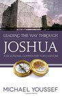 Leading the Way Through Joshua A Devotional Commentary for Everyone