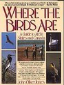 Where the Birds Are: A Guide to All 50 States and Canada