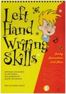 Left Hand Writing Skills Funky Formation and Flow bk 2