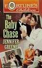 The Baby Chase (Fortune's Children, Bk 12)