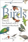 Birds of Hawaii New Zealand and the Central and West Pacific