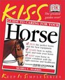 KISS Guide to Caring For Your Horse