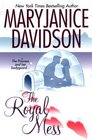 The Royal Mess (Alaskan Royals, Bk 3)