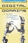 Digital Domains A Decade of Science Fiction  Fantasy
