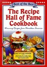 The Recipe Hall of Fame Cookbook (Best of the Best)