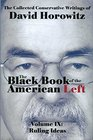 The Black Book of the American Left Volume 9 Ruling Ideas
