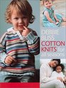 Cotton Knits for All Seasons: 25 Projects for Babies, Children and Adults