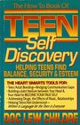 The How to Book of Teen Self Discovery Helping Teens Find Balance Security  Esteem