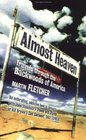 Almost Heaven : Travels through the Backwoods of America