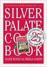 The Silver Palate Cookbook 25th Anniversary Edition