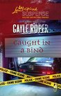 Caught in a Bind (Amhearst, Bk 3) (Love Inspired Suspense, No 58)