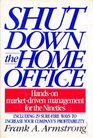 Shut Down the Home Office
