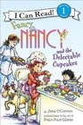 Fancy Nancy and the Delectable Cupcakes (I Can Read Book, Level 1)