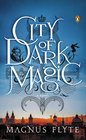 City of Dark Magic (City of Dark Magic, Bk 1)