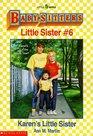Karen's Little Sister (Baby-Sitters Little Sister, Bk 6)