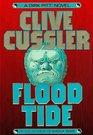 Flood Tide (Dirk Pitt, Bk 14)
