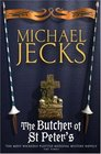 The Butcher of St. Peter's (Medieval West Country, Bk 19)