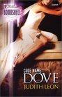 Code Name: Dove (Silhouette Bombshell, No 4)