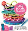 Loop Loom Make super-stretchy beaded bracelets