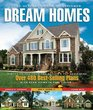 The Ultimate Book of Designer Dream Homes: Over 475 Best-Selling Plans