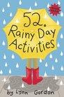 52 Series Rainy Day Activities