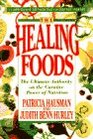 The Healing Foods The Ultimate Authority on the Curative Power of Nutrition