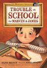Trouble at School for Marvin  James