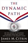 The Dynamic Path Access the Secrets of Champions to Achieve Greatness Through Mental Toughness Inspired Leadership and Personal Transformation