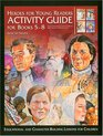 Heroes for Young Readers Activity Guide for Books 5-8