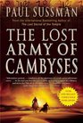 The Lost Army of Cambyses (Yusuf Khalifa, Bk 1)