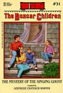 The Mystery of the Singing Ghost (Boxcar Children Mysteries #31)