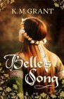 Belle's Song KM Grant