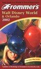 Frommer's Walt Disney World  Orlando 2002
