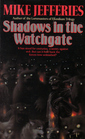 Shadows in the Watchgate