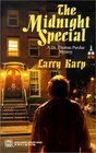The Midnight Special (Dr. Thomas Purdue, Bk 3)