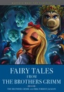 Muppets Meet the Classics Fairy Tales from the Brothers Grimm
