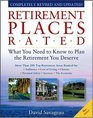 Retirement Places Rated What You Need to Know to Plan the Retirement You Deserve Sixth Edition