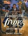 The Literary Adventures of Washington Irving American Storyteller