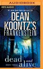 Frankenstein Dead and Alive