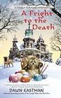 A Fright to the Death (Family Fortune, Bk 3)